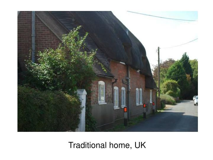 Traditional home, UK