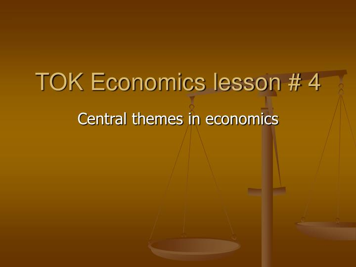 Tok economics lesson 4