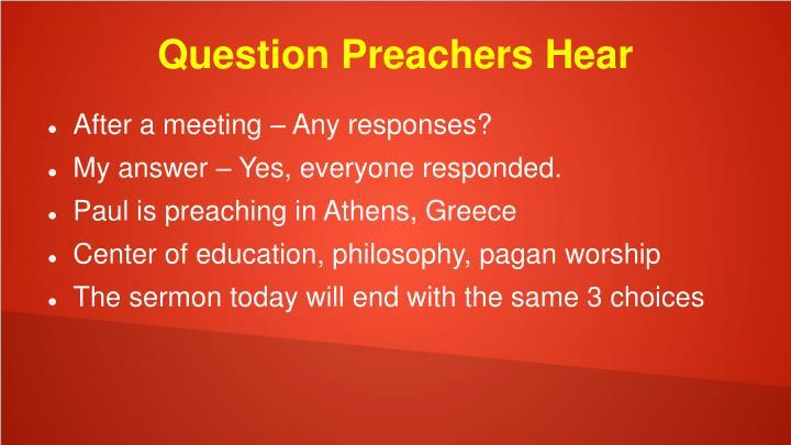 Question Preachers Hear