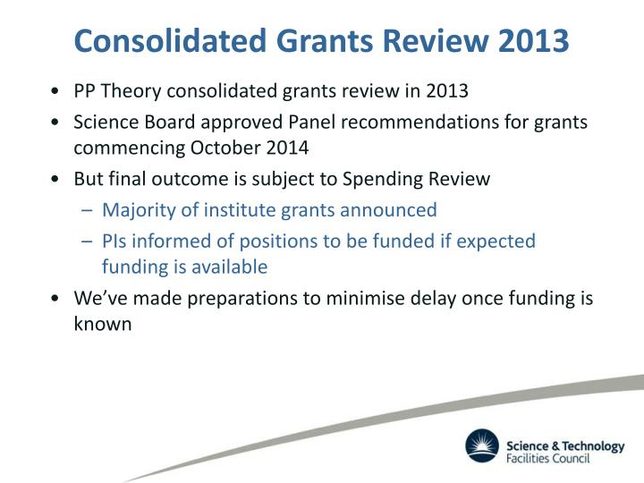 Consolidated Grants Review 2013