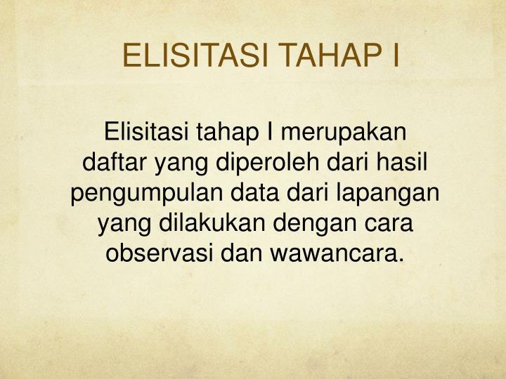 ELISITASI TAHAP