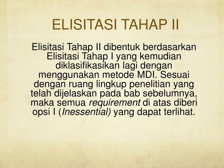 ELISITASI TAHAP II