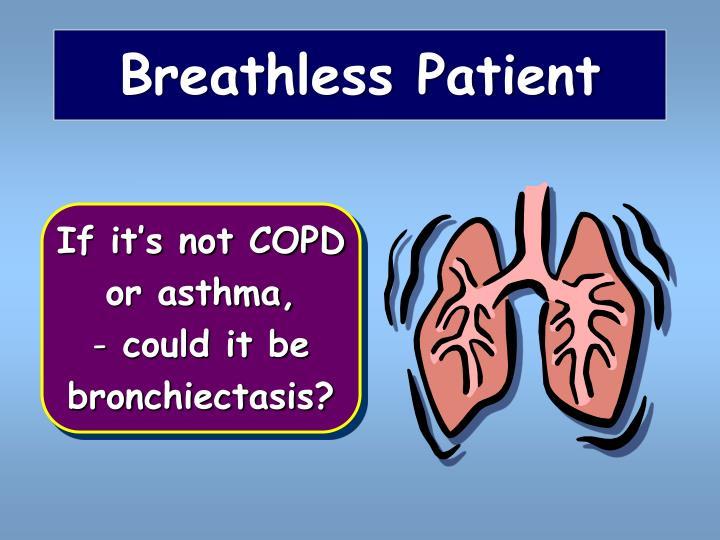 Breathless Patient