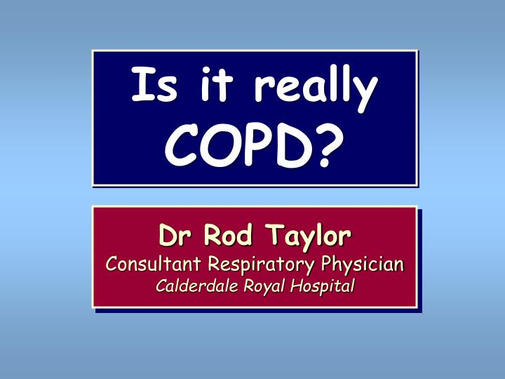 Is it really copd