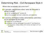 determining risk civil aerospace style 4