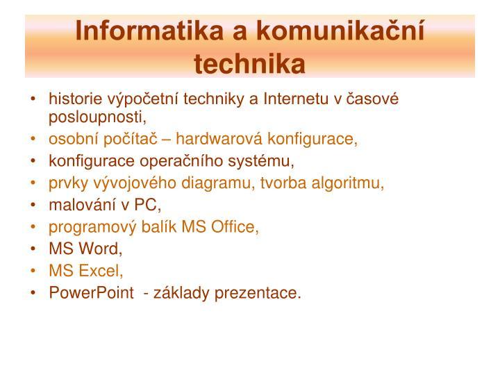 Informatika a komunikační technika