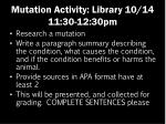 mutation activity library 10 14 11 30 12 30pm