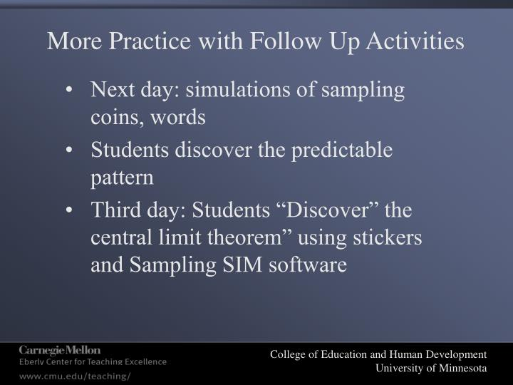 More Practice with Follow Up Activities