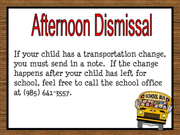 Afternoon Dismissal