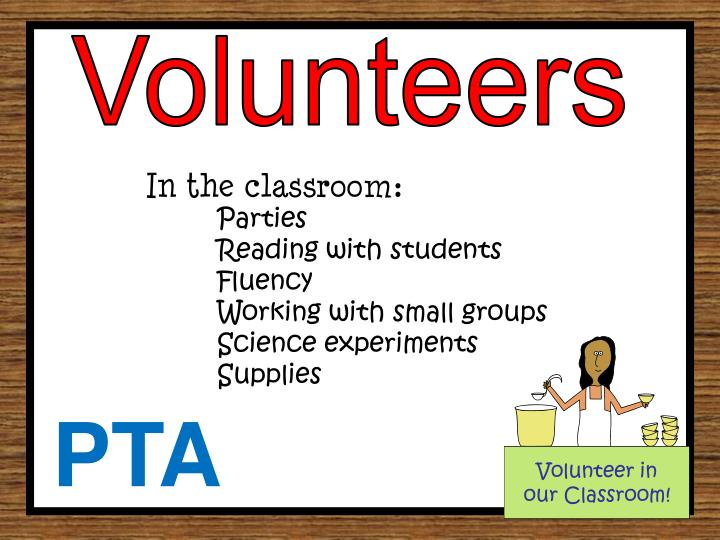 Volunteer in our Classroom!