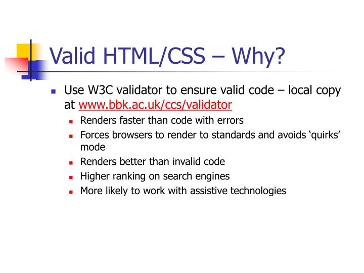 Valid HTML/CSS – Why?
