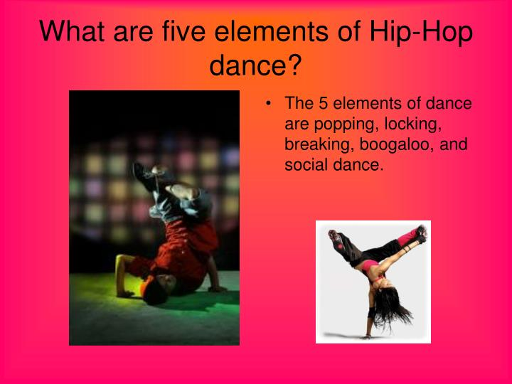 What are five elements of Hip-Hop dance?