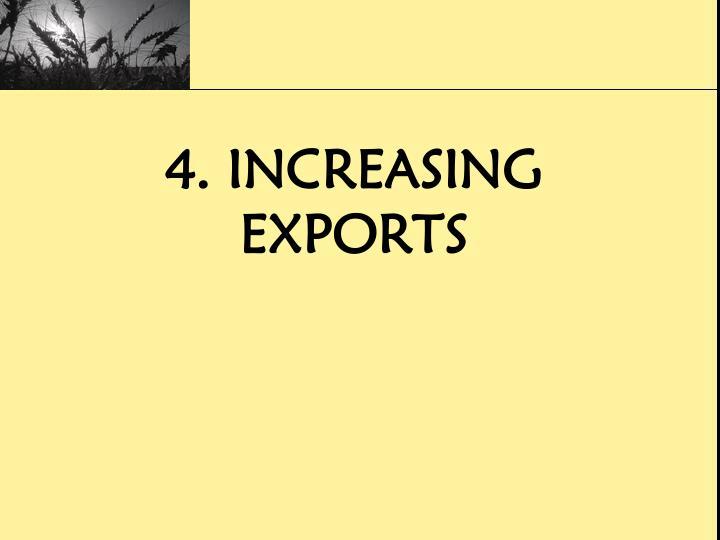 4. Increasing Exports