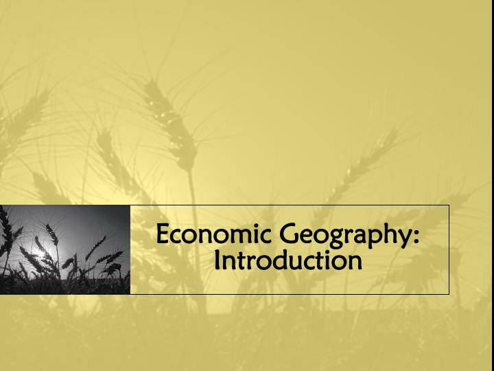 Economic Geography: Introduction