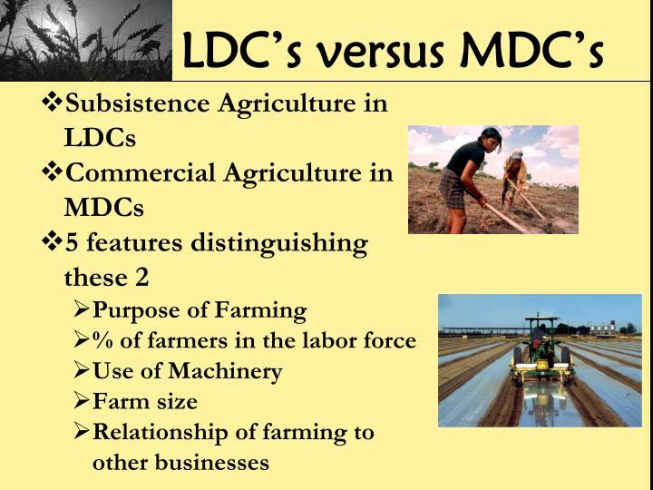 LDC's versus MDC's