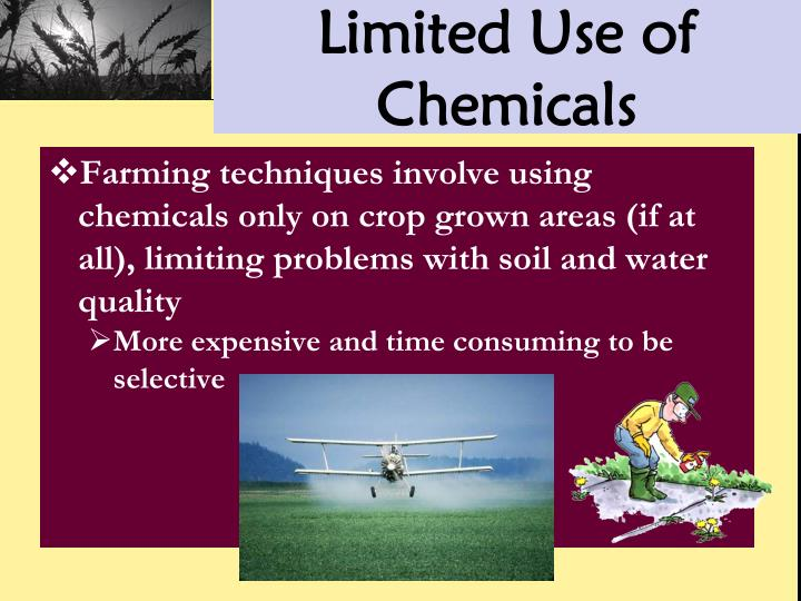 Limited Use of Chemicals