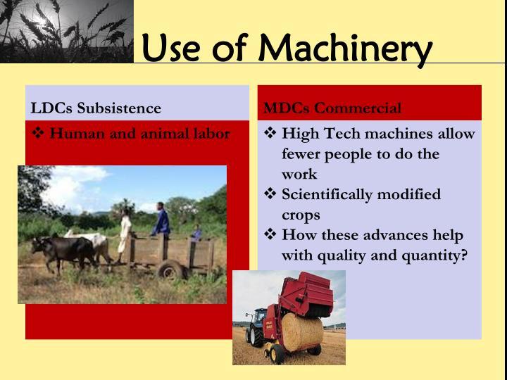 Use of Machinery