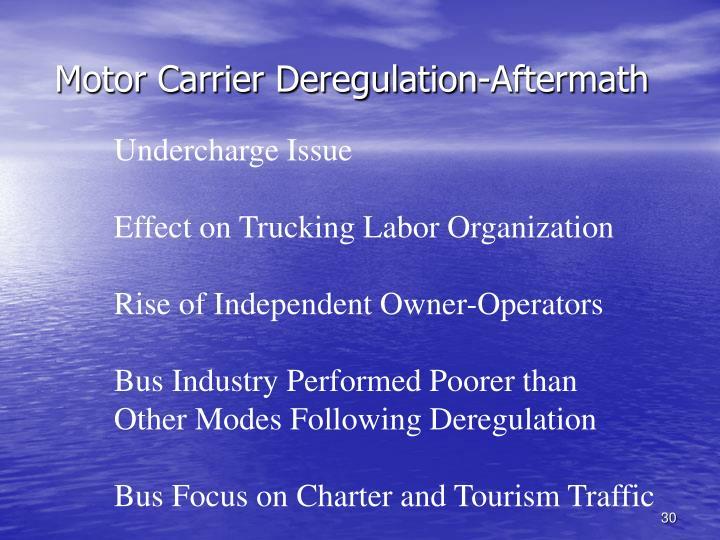 Motor Carrier Deregulation-Aftermath