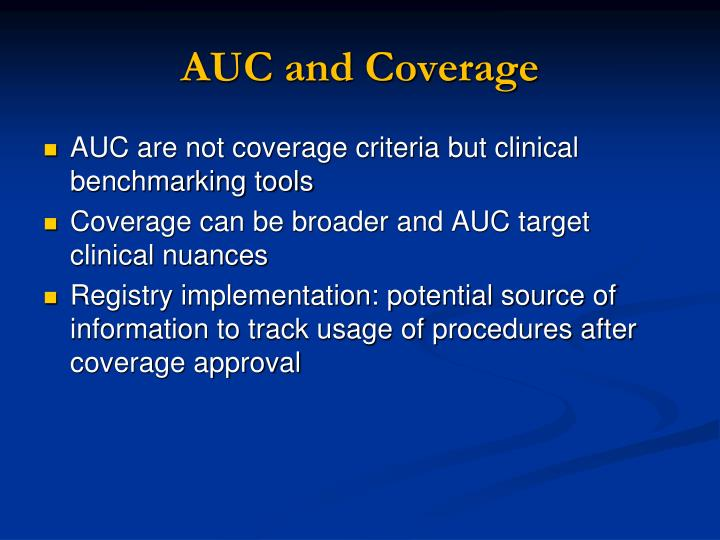 AUC and Coverage