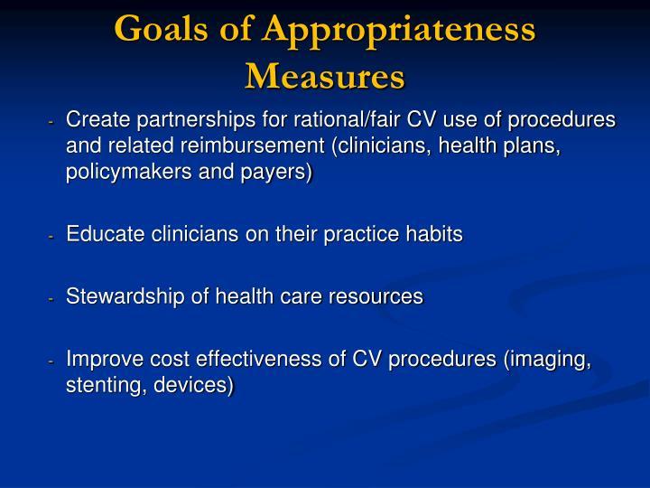Goals of Appropriateness Measures