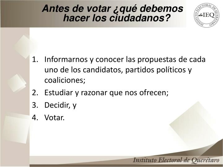 Antes de votar ¿qué debemos hacer los ciudadanos?