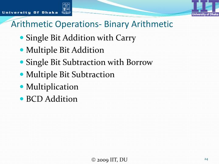 Arithmetic Operations- Binary Arithmetic