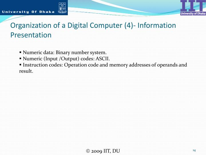 Organization of a Digital Computer (4)- Information Presentation