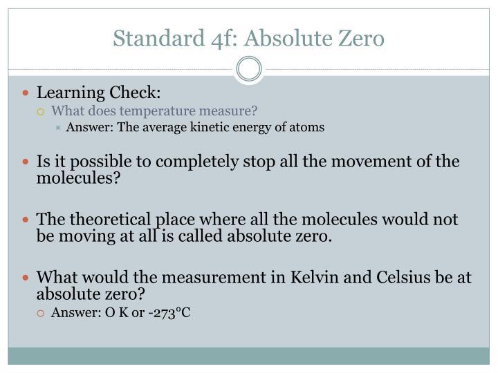 Standard 4f: Absolute Zero