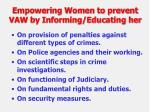 empowering women to prevent vaw by informing educating her