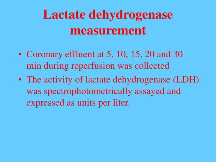 Lactate dehydrogenase measurement