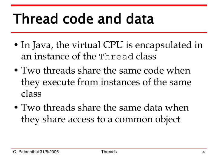 Thread code and data