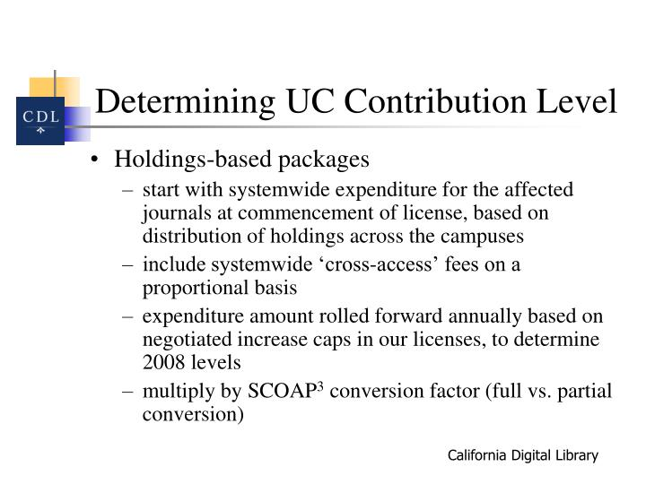 Determining UC Contribution Level