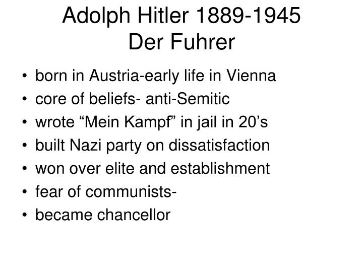 Adolph Hitler 1889-1945