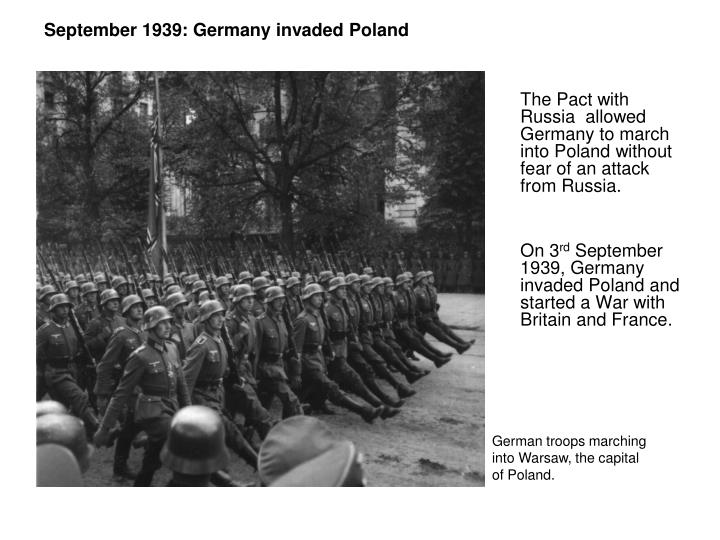 September 1939: Germany invaded Poland