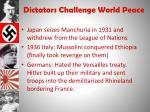 dictators challenge world peace