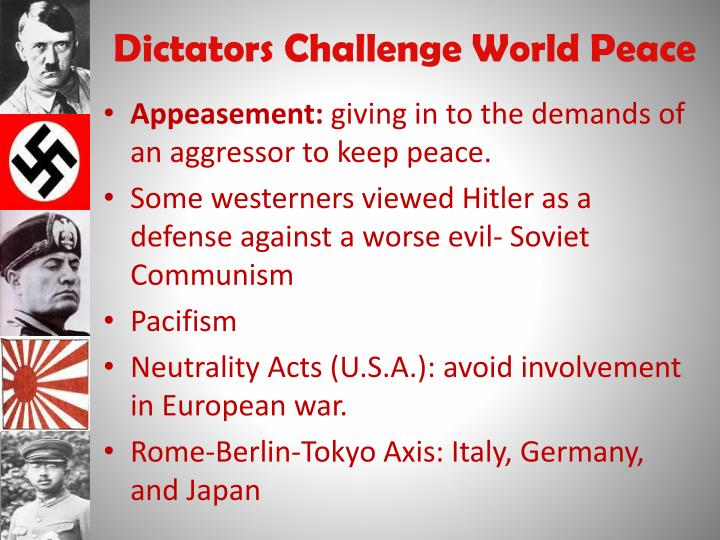 Dictators Challenge World Peace