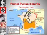 france pursues security