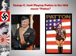 george c scott playing patton in the 1968 movie patton