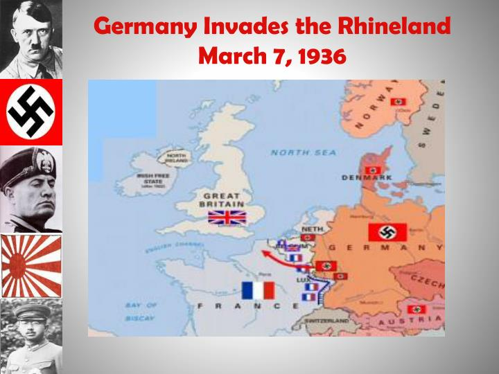 Germany Invades the Rhineland March 7, 1936