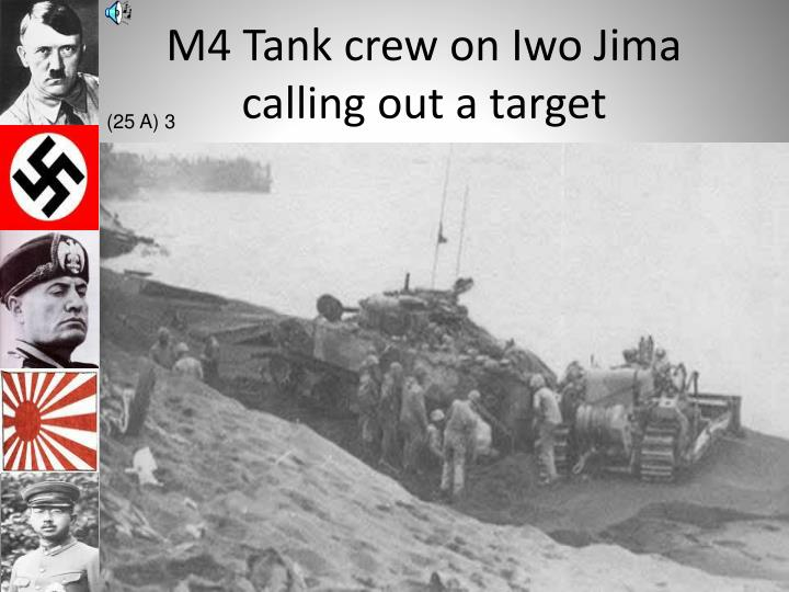 M4 Tank crew on Iwo Jima calling out a target