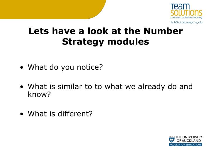 Lets have a look at the Number Strategy modules