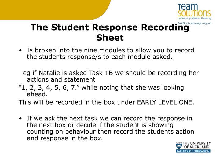 The Student Response Recording Sheet
