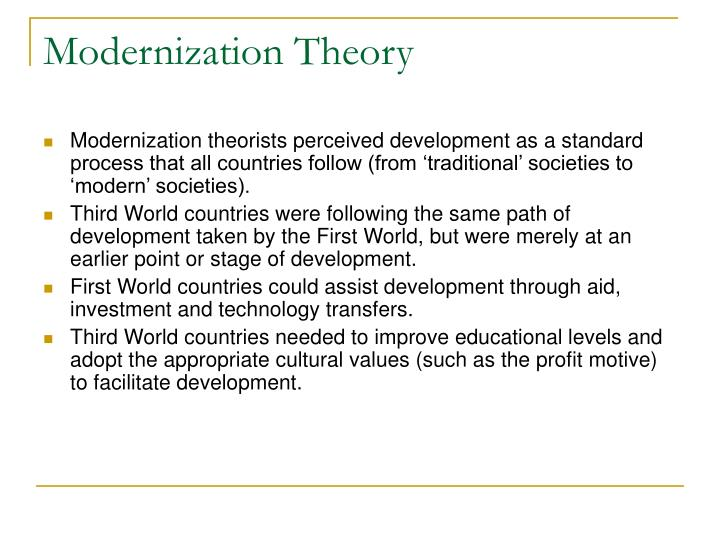 modernization theory and dependency theory Free sample - modernization theory the modernization and dependency theory showed internationally recognized standards and codes, it takes the guide in the development and monitoring of financial standards in two different societies (seers, 1981.