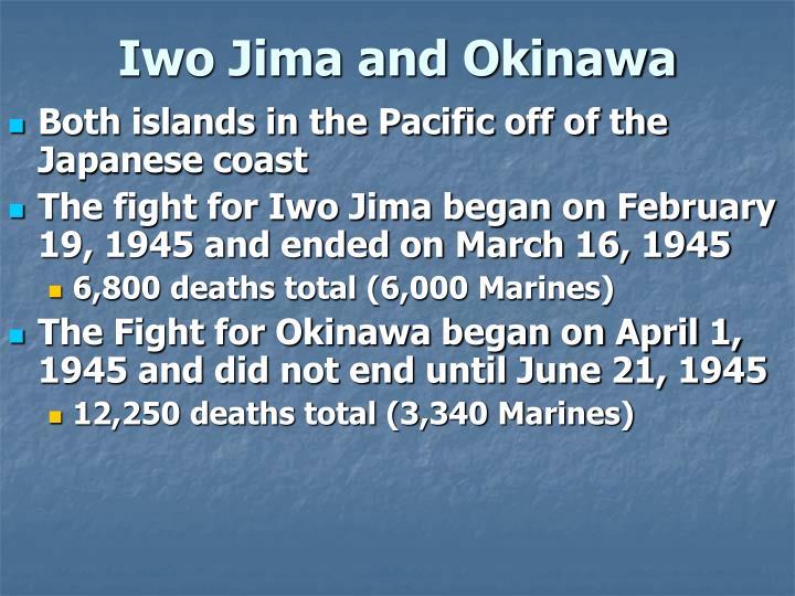 Iwo Jima and Okinawa
