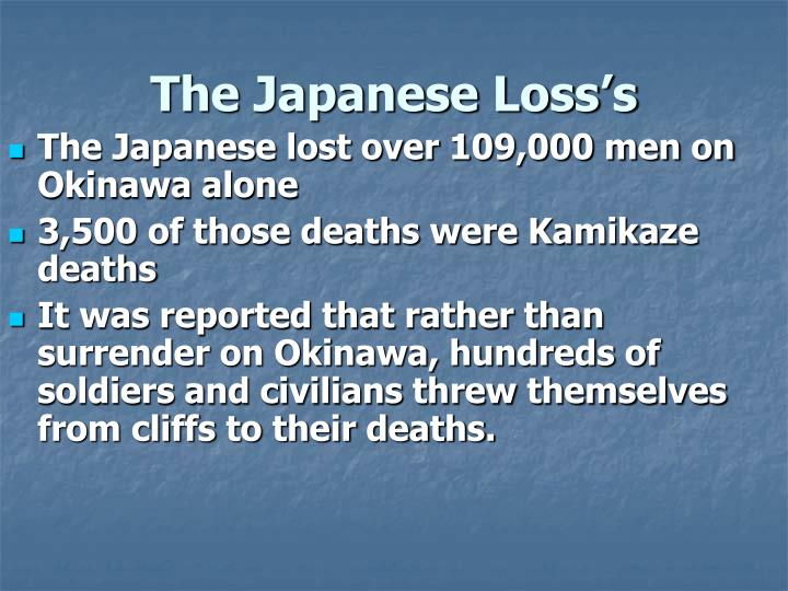 The Japanese Loss's