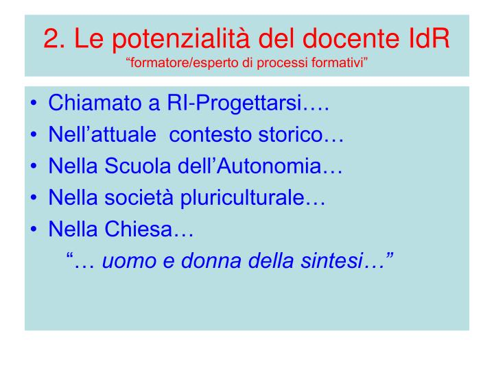2. Le potenzialità del docente IdR