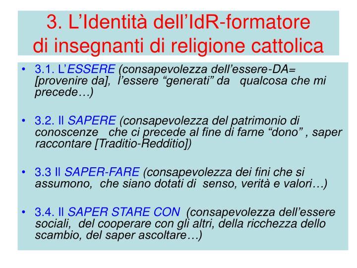 3. L'Identità dell'IdR-formatore