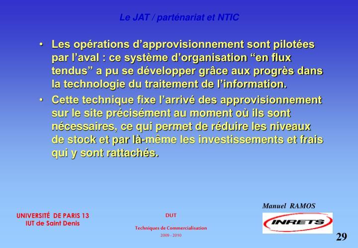 Le JAT / parténariat et NTIC
