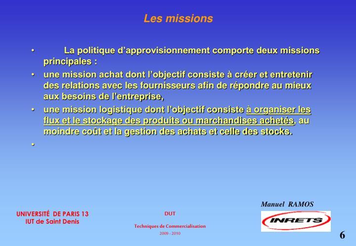 Les missions