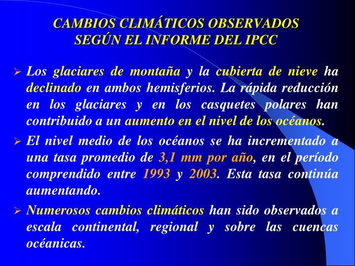 CAMBIOS CLIMÁTICOS OBSERVADOS